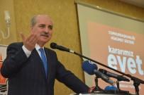 BURHANETTIN ÇOBAN - Başbakan Yardımcısı Numan Kurtulmuş Açıklaması