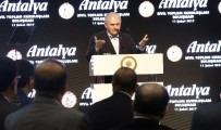 SEÇİLME HAKKI - Başbakan Yıldırım Antalya'da STK Temsilcileriyle Bir Araya Geldi