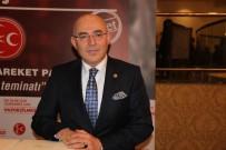 MEVLÜT KARAKAYA - 'MHP Türklüğün Bekası İçin Evet Diyor'