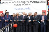 İSTİNAF MAHKEMESİ - Yıldırım Antalya İstinaf Mahkemesi Binasını Hizmete Açtı