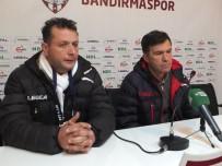 Bandırmaspor Teknik Direktörü Feyyaz Uçar  Açıklaması