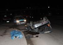 ESKIŞEHIR OSMANGAZI ÜNIVERSITESI - Eskişehir'de Trafik Kazası Açıklaması 1 Ölü