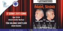 DÜŞÜNÜR - 'Adalet Sizsiniz' Oyunu, Tiyatro Severlerle Buluşuyor