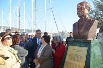 İSMAIL ALTıNDAĞ - Bodrum'da Türkan Saylan Büstü Açıldı