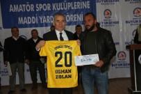 RECEP YAZıCıOĞLU - Büyükşehir'den Amatör Spor Kulüplerine Destek Sürüyor
