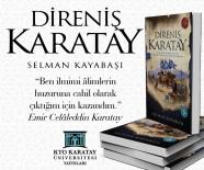 'Direniş Karatay' Kitabı Yayımlandı