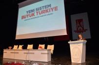 HÜSEYİN YAYMAN - Halk Buluşmasında Türkiye'de Cumhurbaşkanlığı Sistemi Konuşuldu