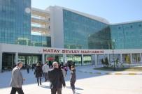SEBAHATTIN YıLMAZ - Hatay Devlet Hastanesi Basına Tanıtıldı