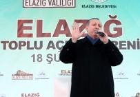 AÇILIŞ TÖRENİ - Cumhurbaşkanı Erdoğan Açıklaması 'Bu Sisteme 90'Larda Geçilseydi Türkiye Yaşadığı Sıkıntıları Yaşamazdı'