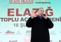AÇILIŞ TÖRENİ - Cumhurbaşkanı Erdoğan'dan Birlik Çağrısı