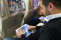TABLET BİLGİSAYAR - Havayolu Konforu Ve Güvenliği Karayoluna Taşındı