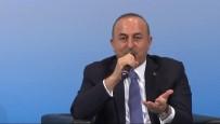 AYRIMCILIK - Bakan Çavuşoğlu net konuştu: Kabul etmiyoruz