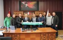 KIRKLARELİSPOR - Kırklarelispor Yönetiminden Rektör Şengörür'e Hayırlı Olsun Ziyareti