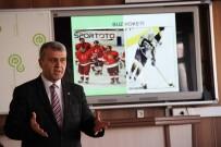 BAYAN MİLLİ TAKIM - Buz Hokeyi Okullarda Yaygınlaşacak
