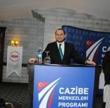 TÜRKIYE JOKEY KULÜBÜ - Cazibe Merkezi Programı, İstanbul İş Dünyasına Tanıtıldı