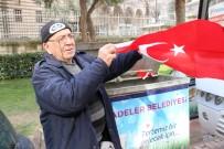 HÜSEYİN KÜÇÜK - Çöpte Bulduğu Bayrakları Esnafa Dağıtacak