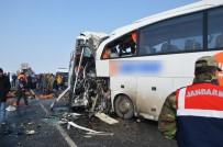 İL SAĞLIK MÜDÜRÜ - Feci Kazada Ölü Sayısı Arttı