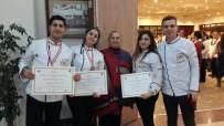 MUTFAK GÜNLERİ - Harran Üniversitesi Aşçıları Yeni Bir Ödül Aldı