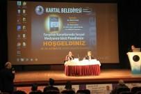 CUMHURİYET HALK PARTİSİ - 'Yargıtay Kararlarında Sosyal Medyanın Gücü' Paneli Kartal'da Yapıldı