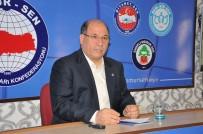 MEMUR SEN - Memur-Sen Genel Başkanı Ali Yalçın Adana'ya Geliyor