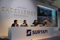 TARİHİ YARIMADA - Sur Yapı, 'Excellence Koşuyolu' İle Mükemmelliği Hedefliyor