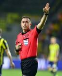 ALPER ULUSOY - UEFA'dan Hüseyin Göçek'e Görev