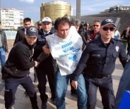 OTURMA EYLEMİ - 9 Günde 7.'Ci Kez Gözaltına Alındılar