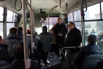 EMNIYET KEMERI - Edirne'de Şehir İçi Ulaşımda 'Sivil Polis' Denetimi