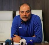 AYTAÇ DURAK - İpekoğlu Açıklaması 'Play Off Şansının Devamı İçin Balıkesir Maçını Kazanmalıyız'