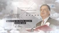ABDULLAH ÖCALAN - Sevenleri 'Enver Ağabey'İ Anlattı