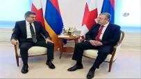 GÜRCİSTAN CUMHURBAŞKANI - Ermenistan Başbakanı Karapetyan Gürcistan'da