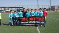 TERÖRE LANET - Futbolculardan Teröre Lanet Pankartı