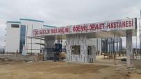 Ödemiş Devlet Hastanesi, Hasta Kabulüne Yazın Başlayacak