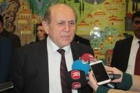 BURHAN KUZU - AK Parti MKYK Üyesi Ve İstanbul Milletvekili Burhan Kuzu Açıklaması