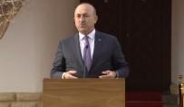 MEVLÜT ÇAVUŞOĞLU - Çavuşoğlu'ndan Çok Önemli Açıklamalar