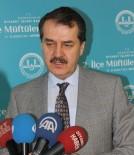 DIYANET İŞLERI BAŞKANLıĞı - Diyanet İşleri Başkan Yardımcısı Prof. Dr. Mehmet Emin Özafşar Açıklaması