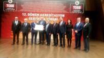 AKREDITASYON - Aydın Ticaret Borsası '5 Yıldız' Seviyesinde Akreditasyon Belgesini Yeniledi