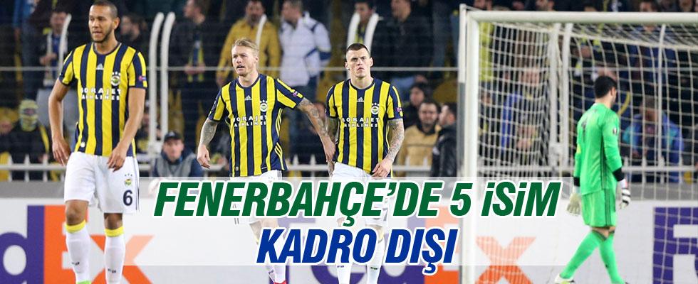 Fenerbahçe'de 5 isim yok