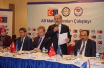 SAĞLıK BAKANLıĞı - Başkan Gümrükçüoğlu AB Mali Yardımları Çalıştayı'nda Konuştu