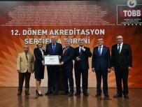 AKREDITASYON - ETSO Akreditasyon Belgesini Teslim Aldı