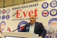 HAKAN ÇAVUŞOĞLU - Memur-Sen'den Referandum Toplantısı