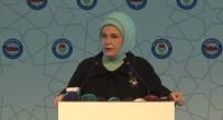 EMINE ERDOĞAN - 'Kadınlar Milletçe Elde Ettiğimiz Başarının En Büyük Ortağıdır'