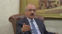 GÜNGÖR AZİM TUNA - Bakan Elvan Açıklaması 'Şanlıurfa 500 Bin Suriyeliyi Misafir Ediyor'