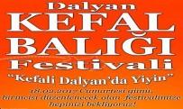 DALYAN - Dalyan Kefal Balığı Festivaline Hazır