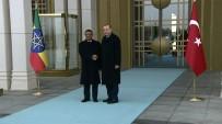 ETIYOPYA - Erdoğan, Etiyopyalı Mevkidaşını Resmi Törenle Karşıladı