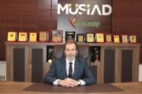 KAHRAMANLıK - MÜSİAD Başkanı Mehmet Çelenk, Antep'e Gazilik Unvanının Verilmesinin Yıl Dönümünü Kutladı
