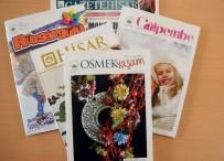 MUSTAFA DÜNDAR - Osmangazi'den Hayata Dokunan Dergi