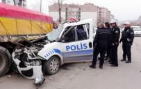 Polis Aracı Tıra Çarptı Açıklaması 1 Polis Yaralı