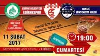 EDIRNESPOR - Başkan Gürkan'dan, Edirne Halkına Maç Daveti