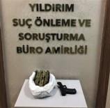 RUHSATSIZ SİLAH - Bursa'da Uyuşturucu Tacirlerine Şok Operasyon